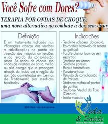 Saúde e beleza - TERAPIA POR ONDA DE CHOQUE - TERAPIA POR ONDA DE CHOQUE