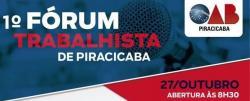 Negócios - 1º FÓRUM TRABALHISTA DE PIRACICABA  - 1º FÓRUM TRABALHISTA DE PIRACICABA