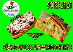 Sábado maluco na Pizzaria Don Tinno
